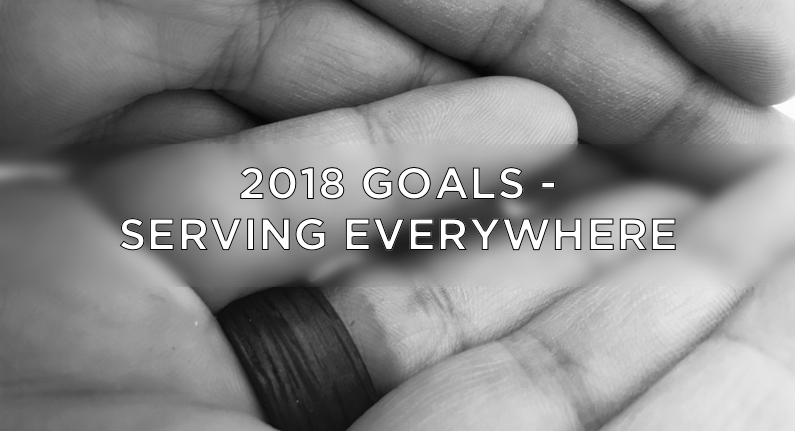 2018 Goals - Serving Everywhere - Cover Art